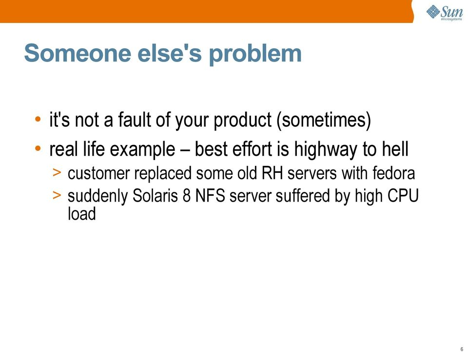 hell > customer replaced some old RH servers with fedora