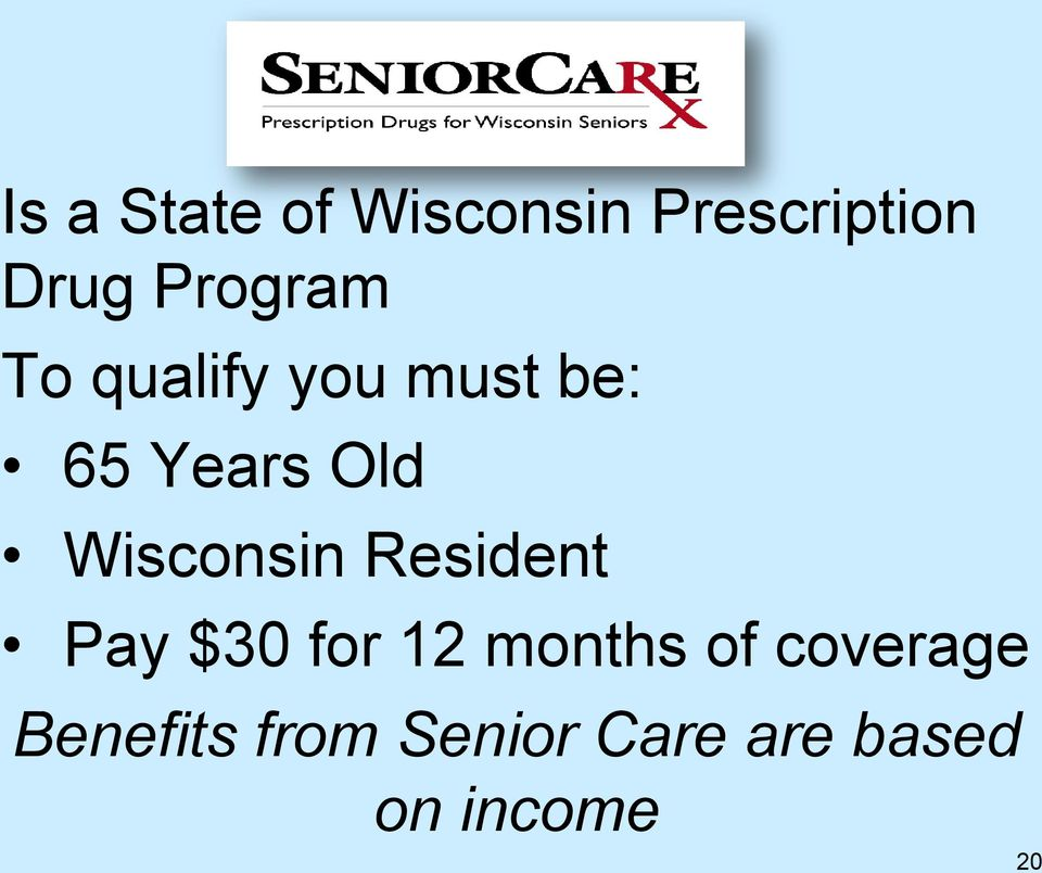 Wisconsin Resident Pay $30 for 12 months of