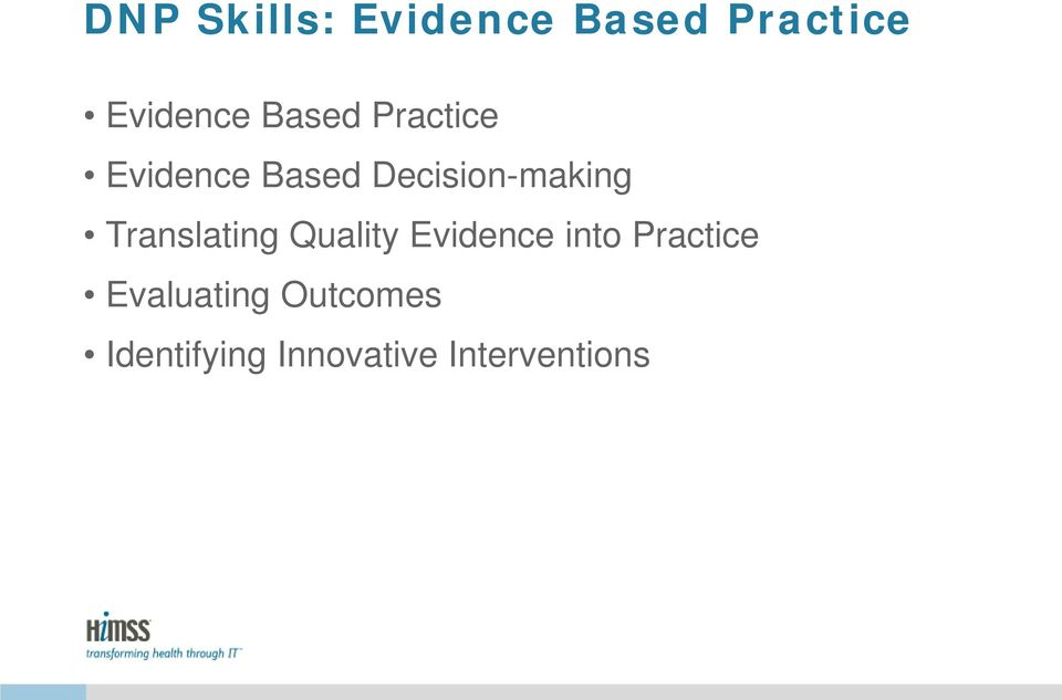 Translating Quality Evidence into Practice