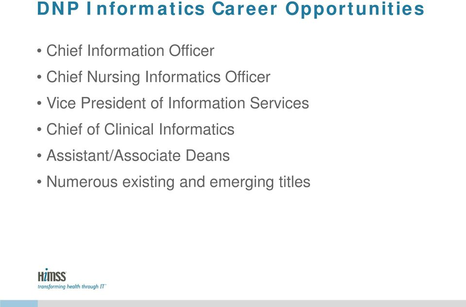 of Information Services Chief of Clinical Informatics