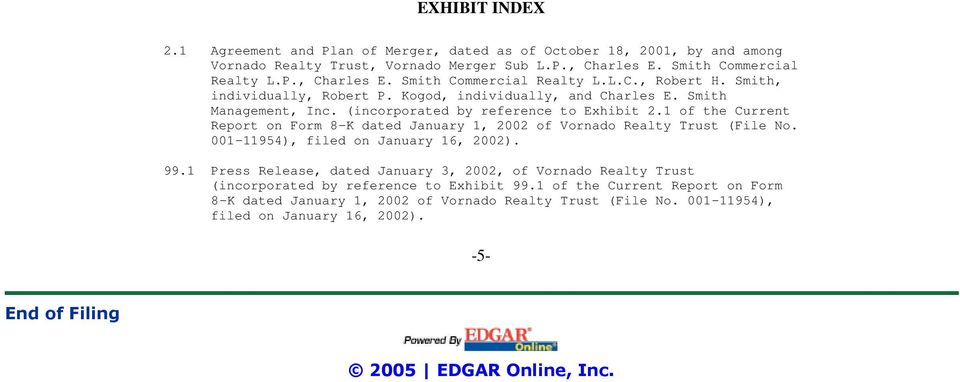 1 of the Current Report on Form 8-K dated January 1, 2002 of Vornado Realty Trust (File No. 001-11954), filed on January 16, 2002). 99.