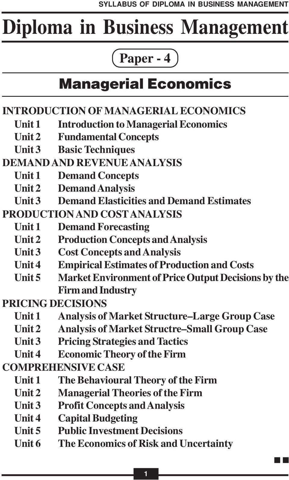 Costs Unit 5 Market Environment of Price Output Decisions by the Firm and Industry PRICING DECISIONS Analysis of Market Structure Large Group Case Analysis of Market Structre Small Group Case Pricing