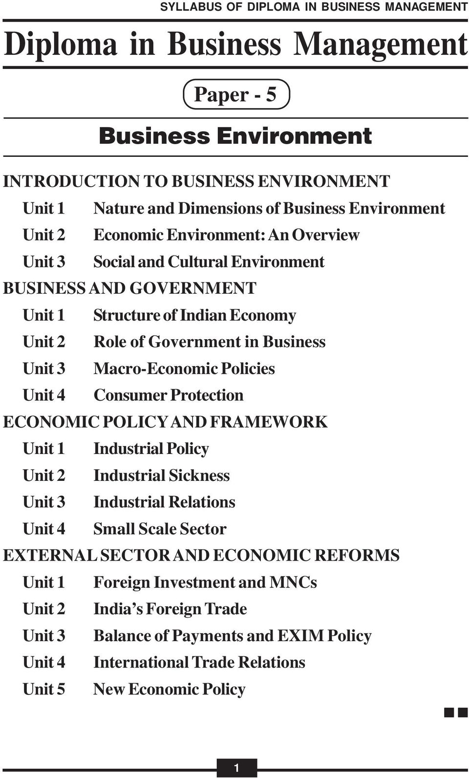 Protection ECONOMIC POLICY AND FRAMEWORK Industrial Policy Industrial Sickness Industrial Relations Small Scale Sector EXTERNAL SECTOR AND ECONOMIC