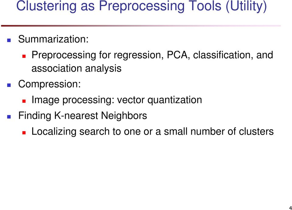analysis Compression: Image processing: vector quantization