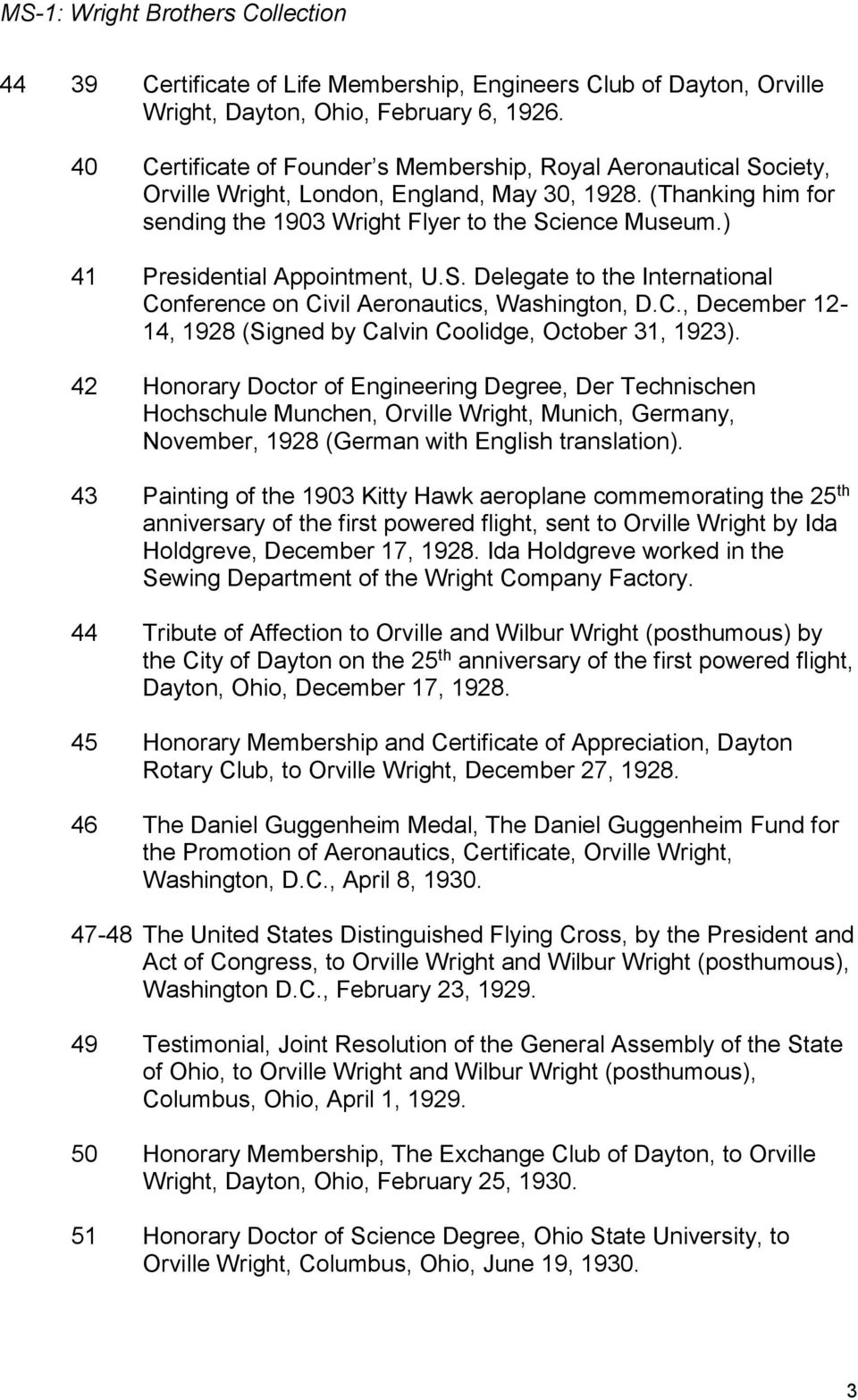 ) 41 Presidential Appointment, U.S. Delegate to the International Conference on Civil Aeronautics, Washington, D.C., December 12-14, 1928 (Signed by Calvin Coolidge, October 31, 1923).