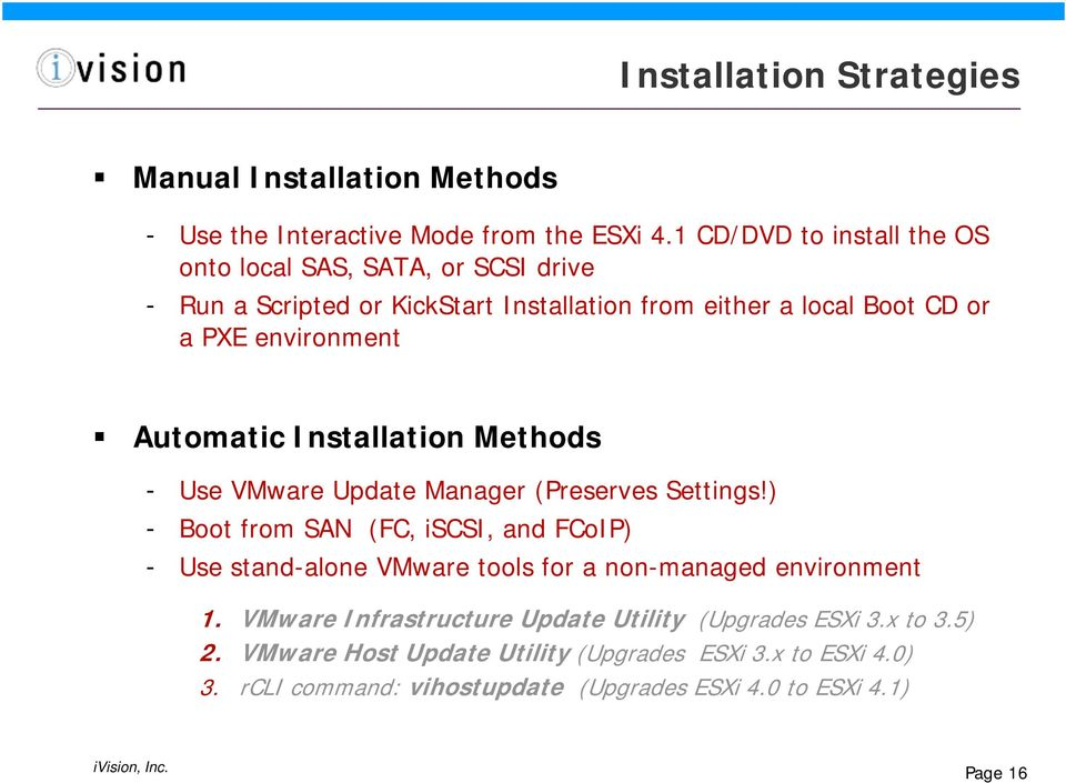 Automatic Installation Methods - Use VMware Update Manager (Preserves Settings!