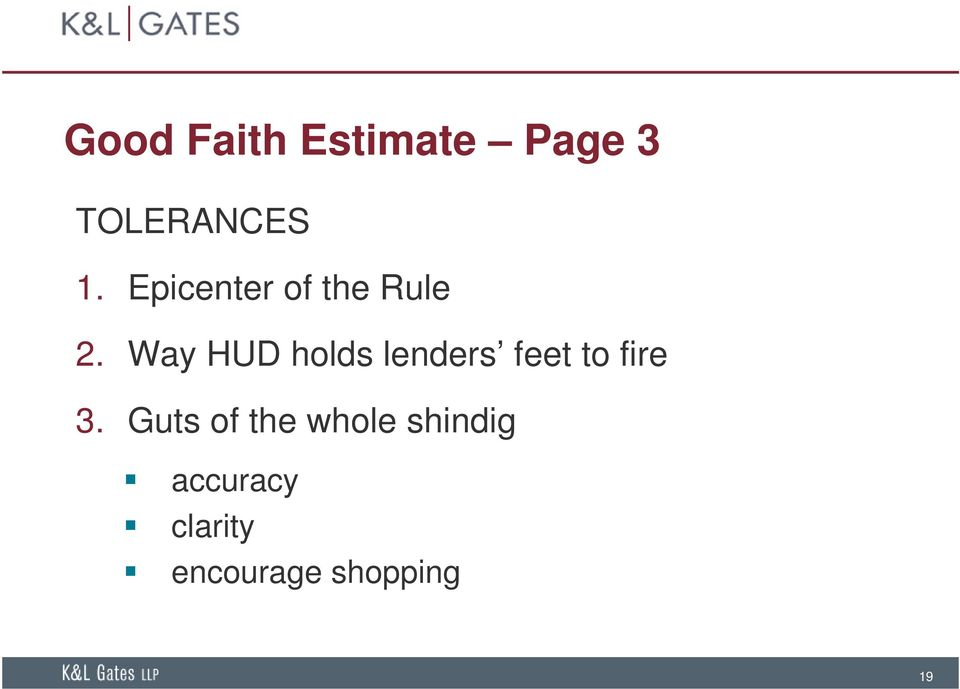 Way HUD holds lenders feet to fire 3.