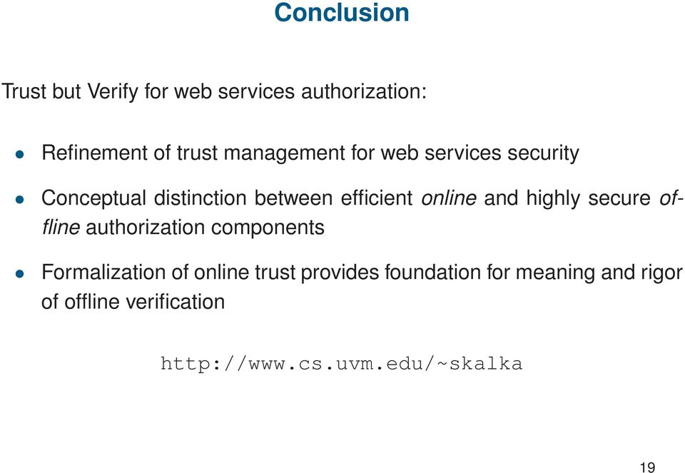 and highly secure offline authorization components Formalization of online trust