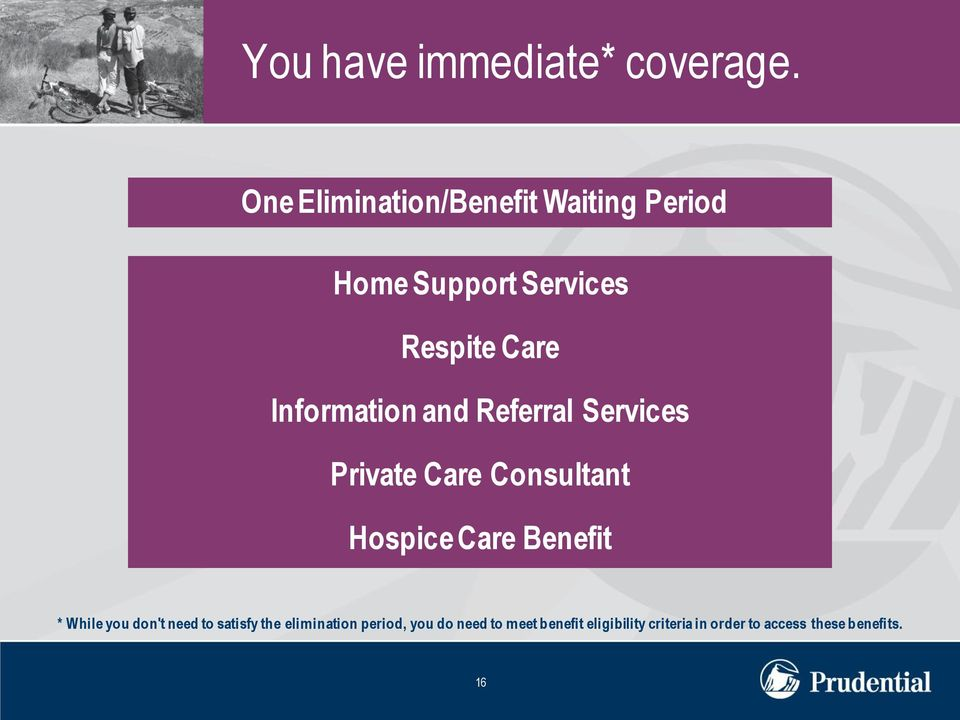 Information and Referral Services Private Care Consultant Hospice Care Benefit *