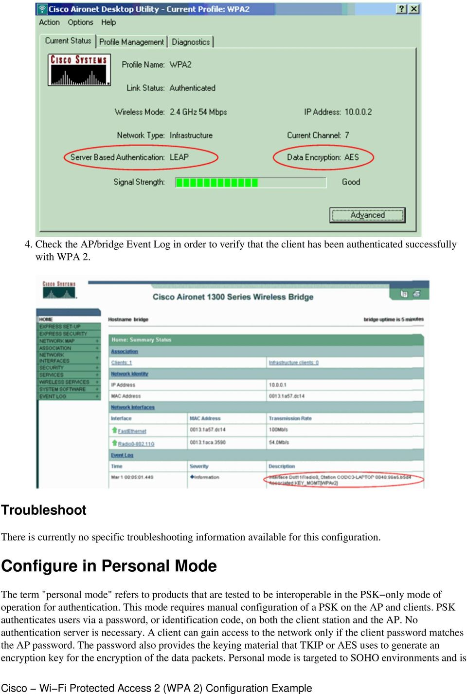 "Configure in Personal Mode The term ""personal mode"" refers to products that are tested to be interoperable in the PSK only mode of operation for authentication."