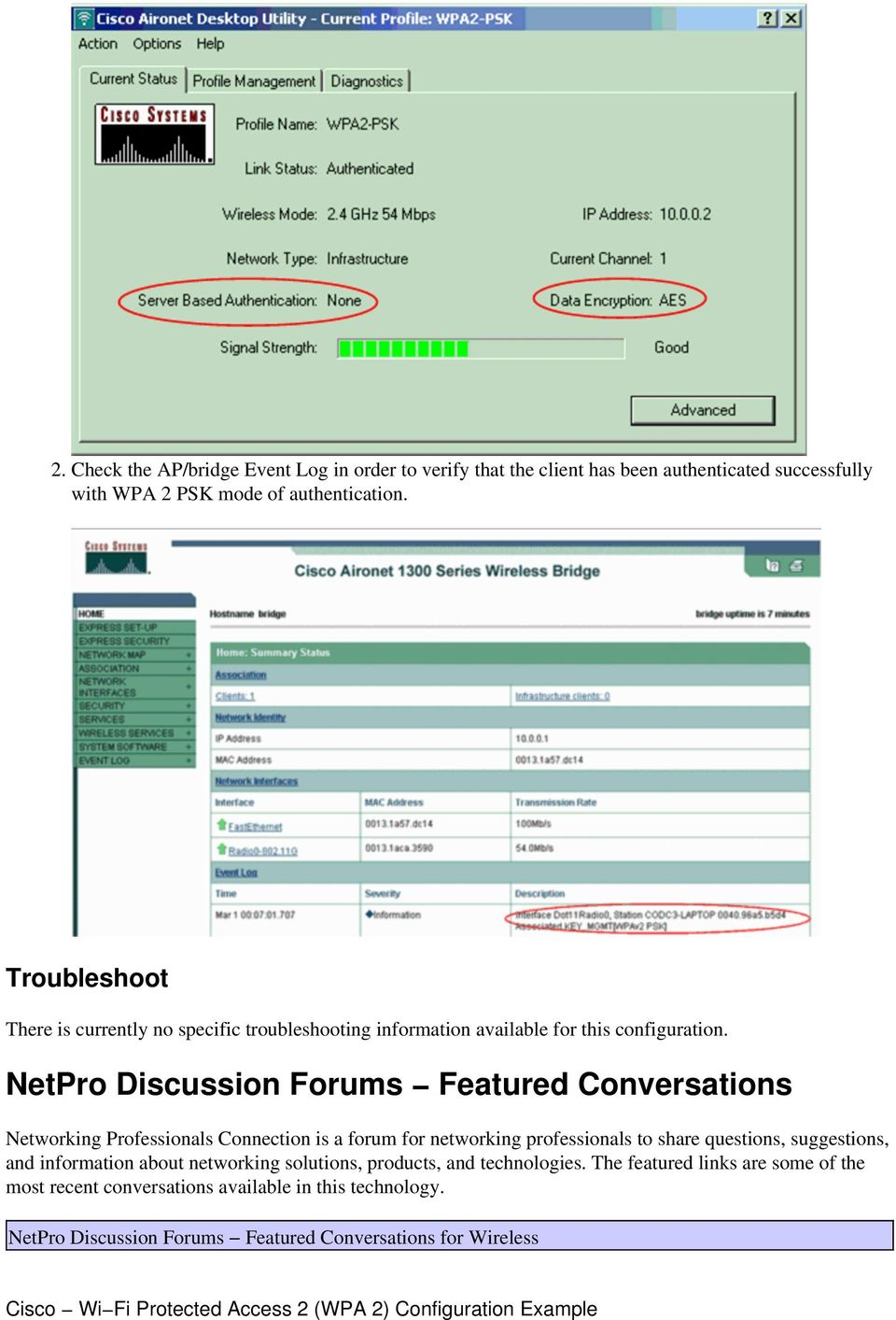 NetPro Discussion Forums Featured Conversations Networking Professionals Connection is a forum for networking professionals to share questions, suggestions,