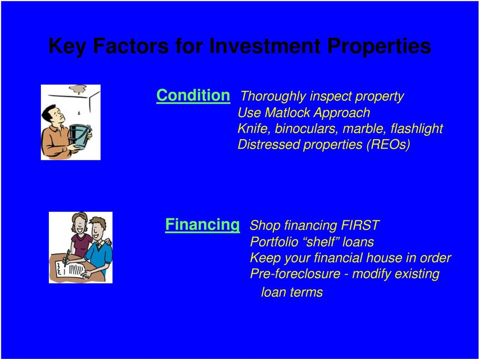 Distressed properties (REOs) Financing Shop financing FIRST Portfolio