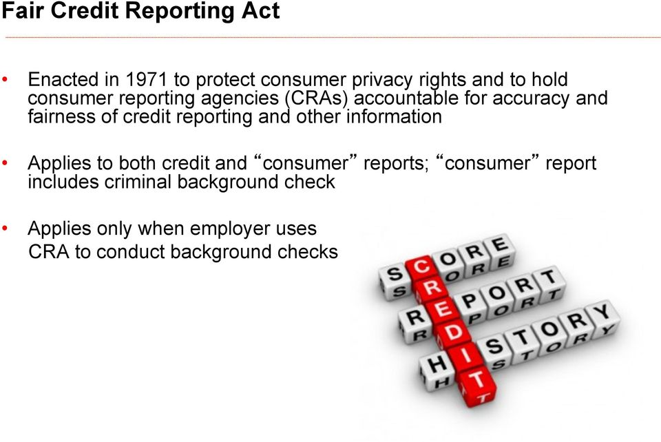 reporting and other information Applies to both credit and consumer reports; consumer