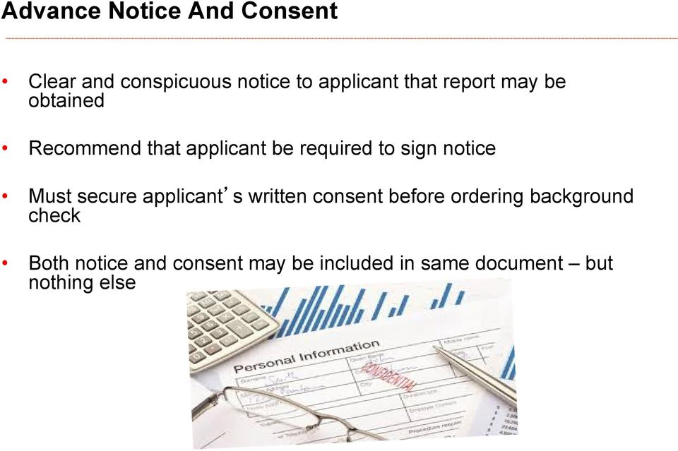 notice Must secure applicant s written consent before ordering background