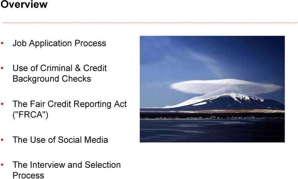 "Fair Credit Reporting Act (""FRCA"") The Use"