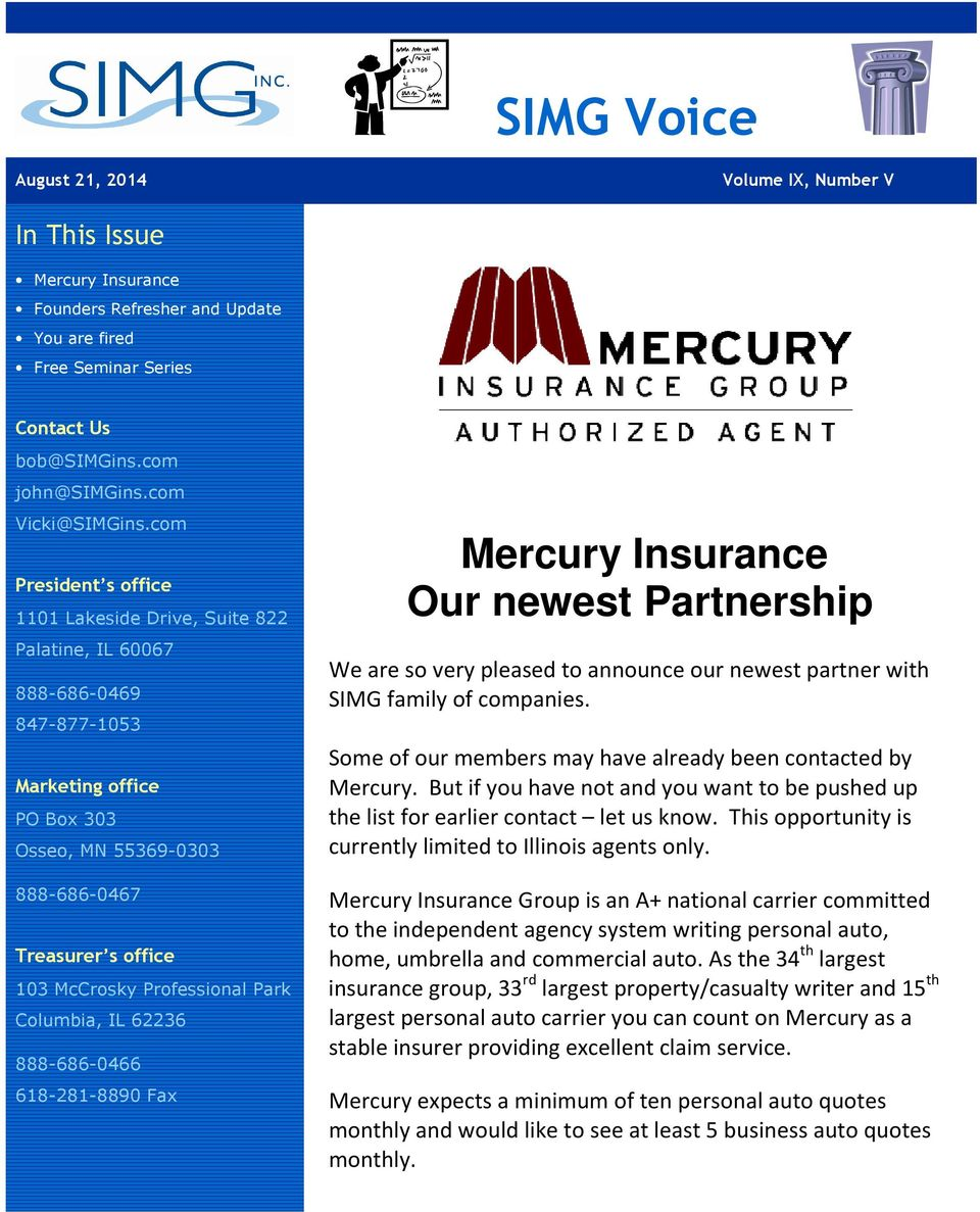 Mercury Home Insurance >> Simg Voice Mercury Insurance Our Newest Partnership In