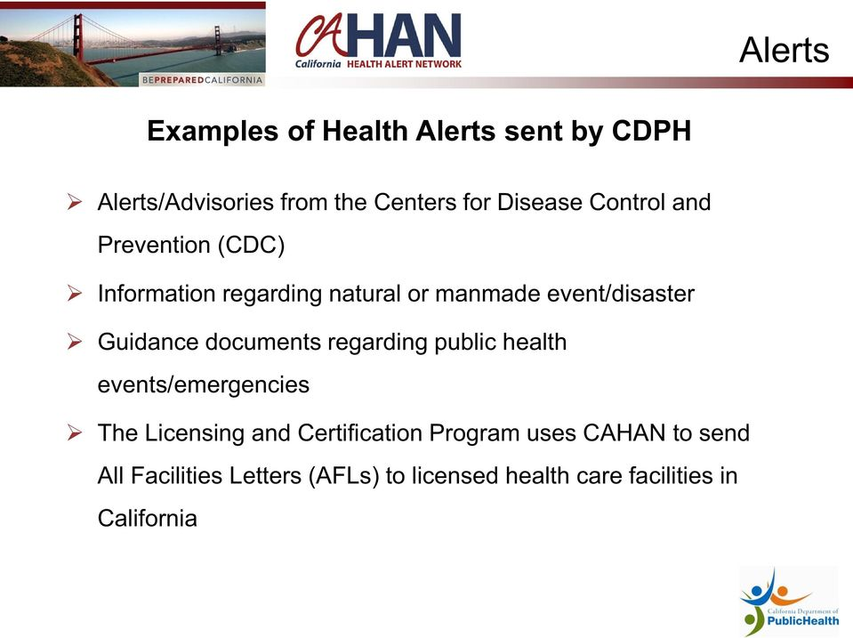 documents regarding public health events/emergencies The Licensing and Certification Program