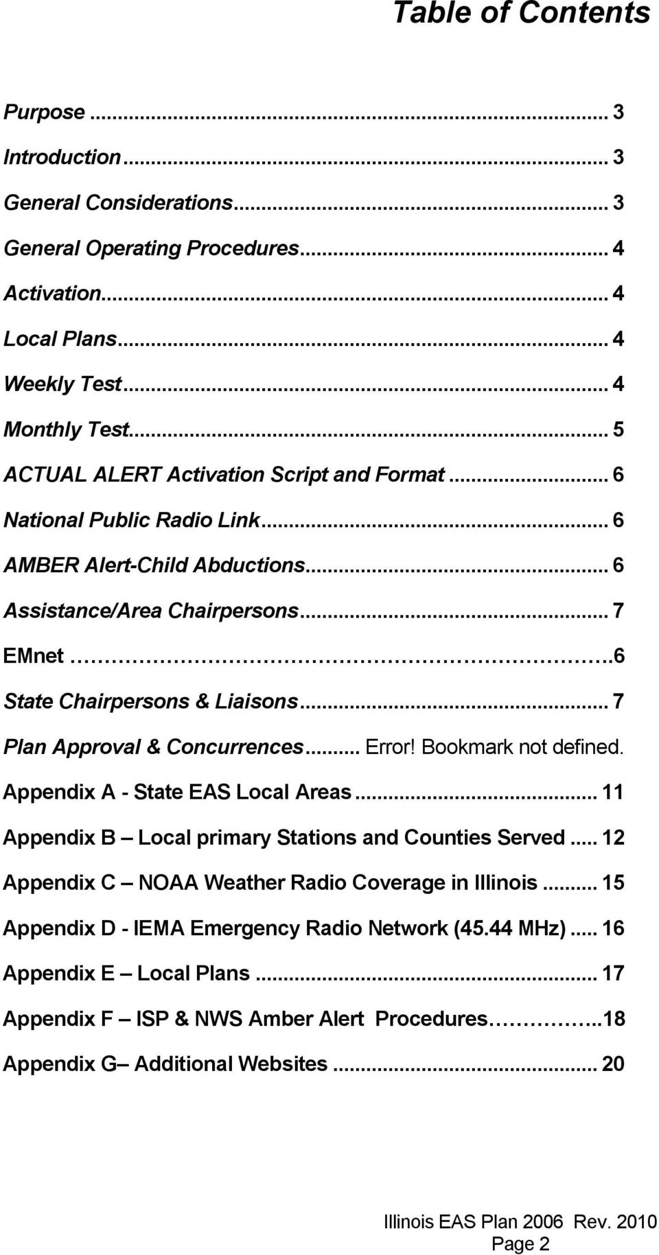 .. 7 Plan Approval & Concurrences... Error! Bookmark not defined. Appendix A - State EAS Local Areas... 11 Appendix B Local primary Stations and Counties Served.