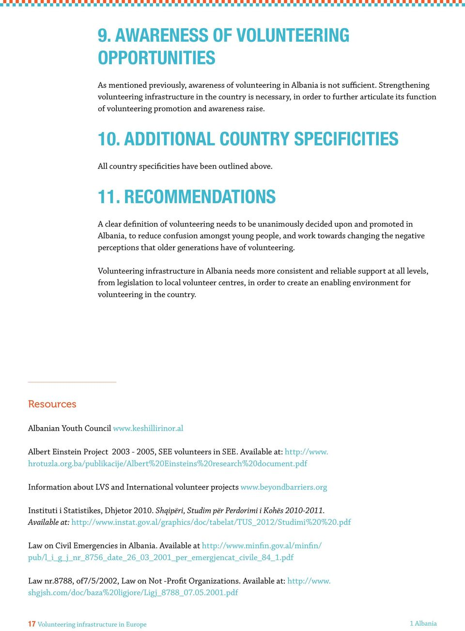 Additional country specificities All country specificities have been outlined above. 11.