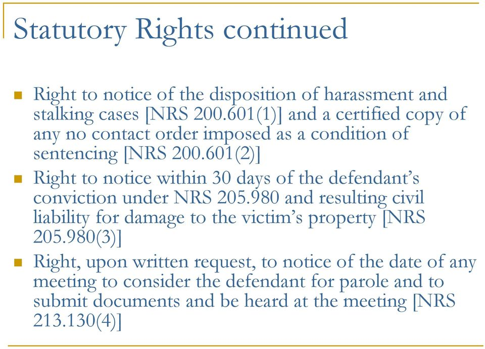 601(2)] Right to notice within 30 days of the defendant s conviction under NRS 205.
