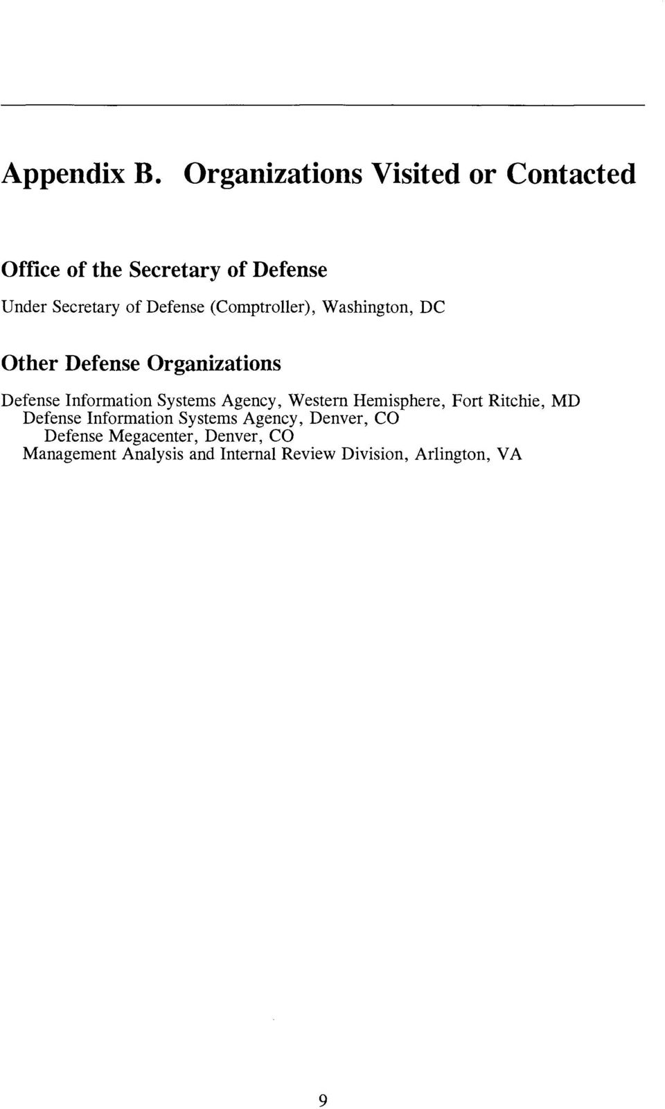 Defense (Comptroller), Washington, DC Other Defense Organizations Defense Information Systems