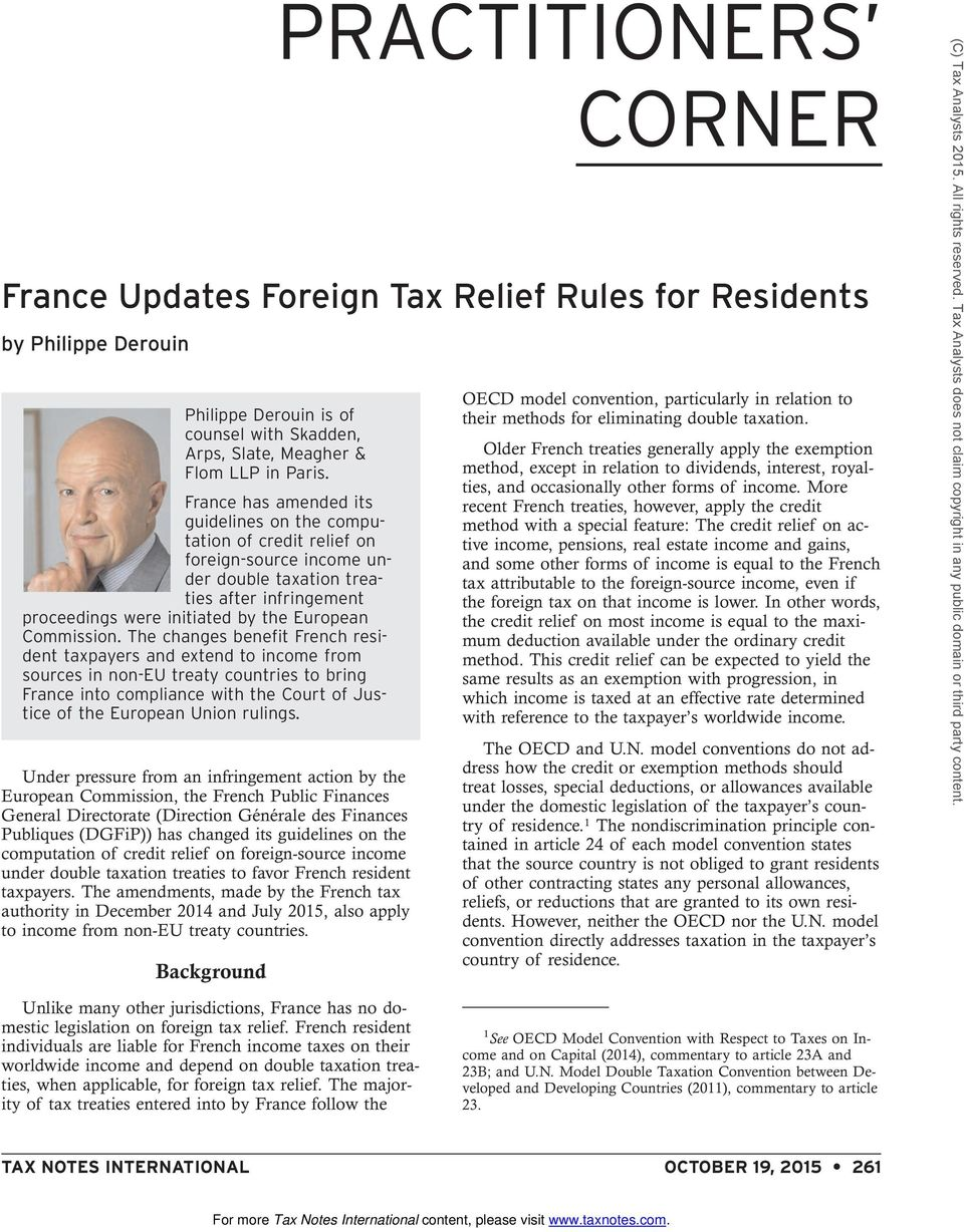 The changes benefit French resident taxpayers and extend to income from sources in non-eu treaty countries to bring France into compliance with the Court of Justice of the European Union rulings.