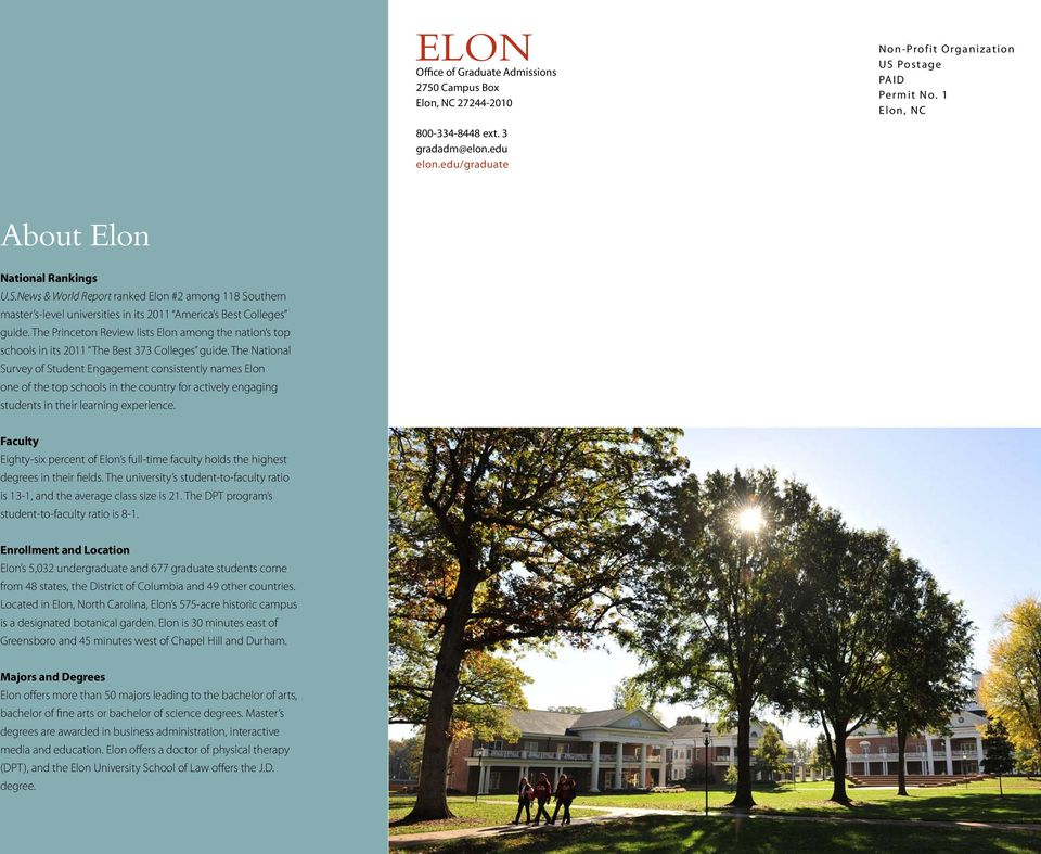 The Princeton Review lists Elon among the nation s top schools in its 2011 The Best 373 Colleges guide.