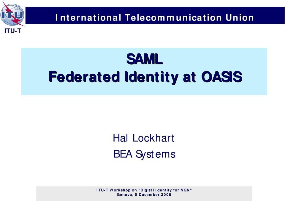 Federated Identity at OASIS