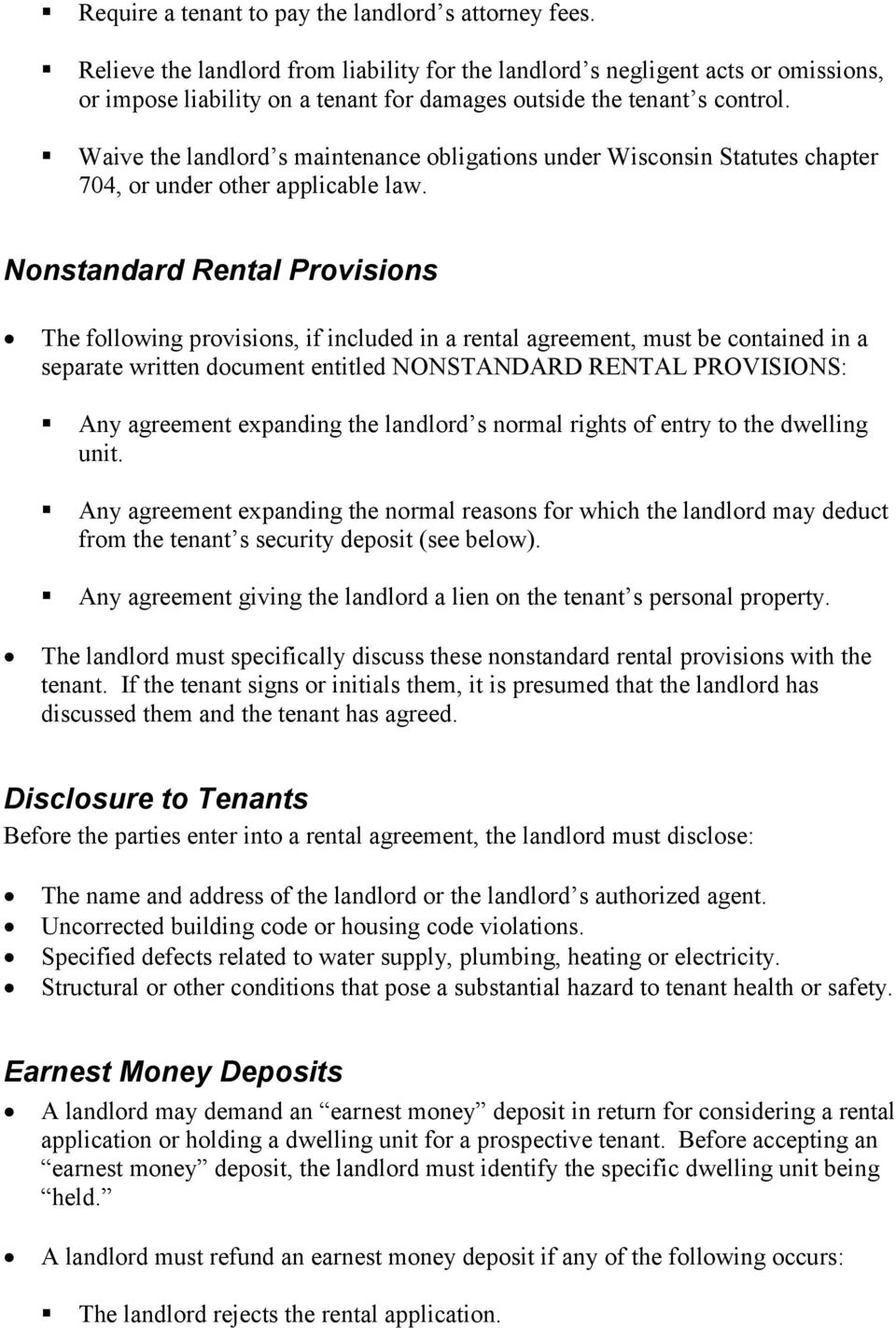 Waive the landlord s maintenance obligations under Wisconsin Statutes chapter 704, or under other applicable law.
