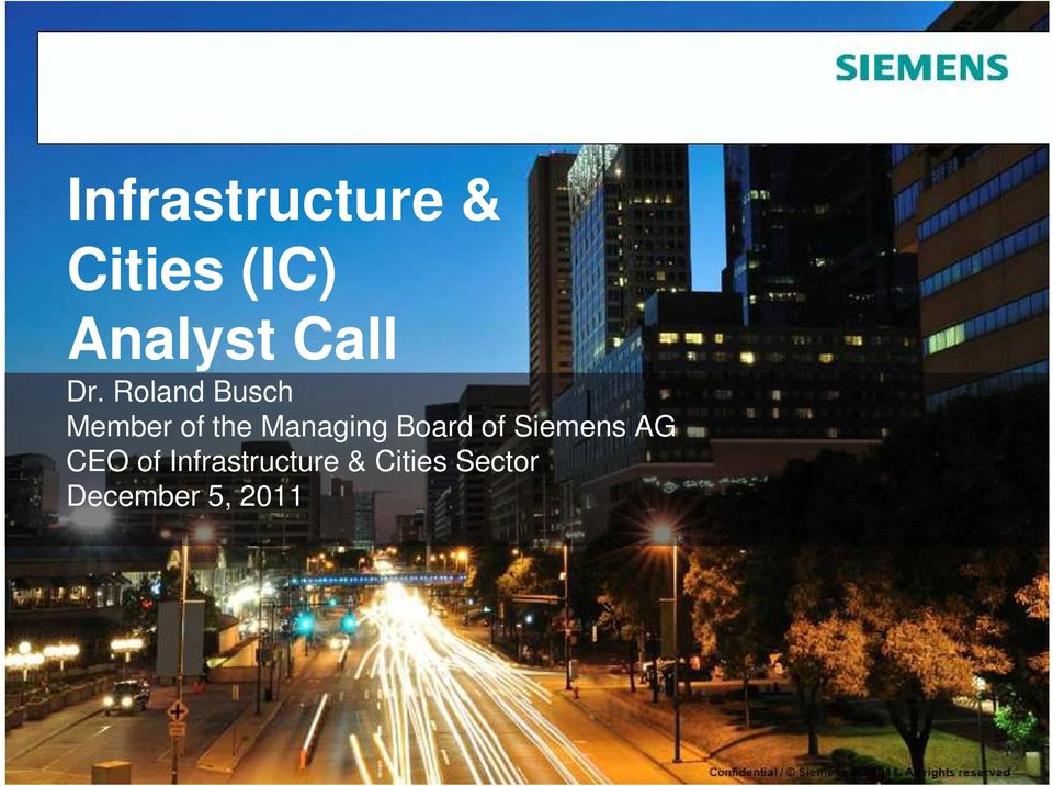 Siemens AG CEO of Infrastructure & Cities Sector