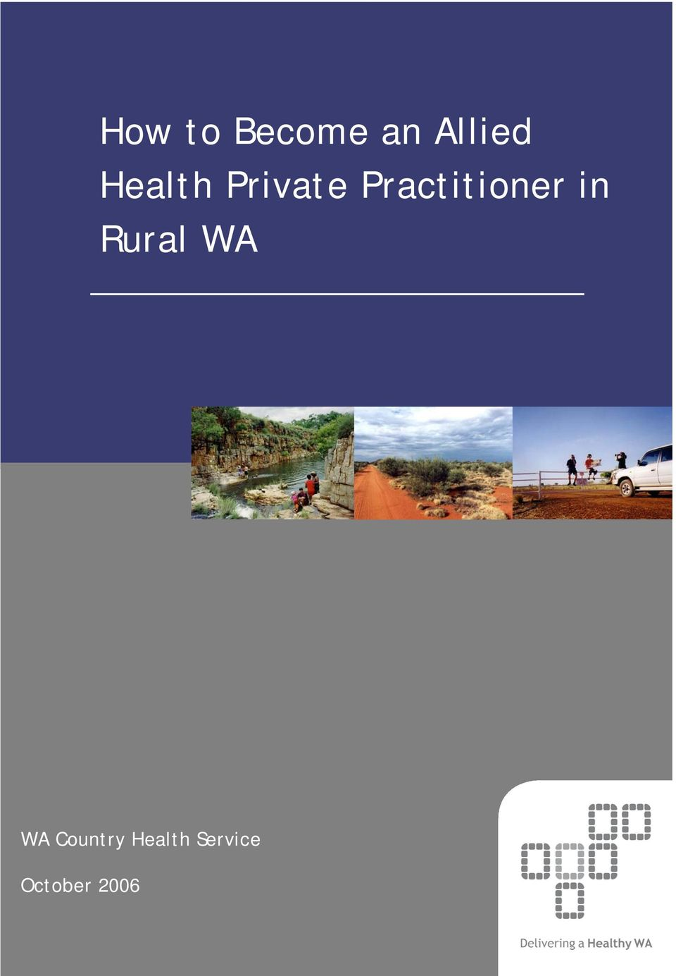 Practitioner in Rural WA