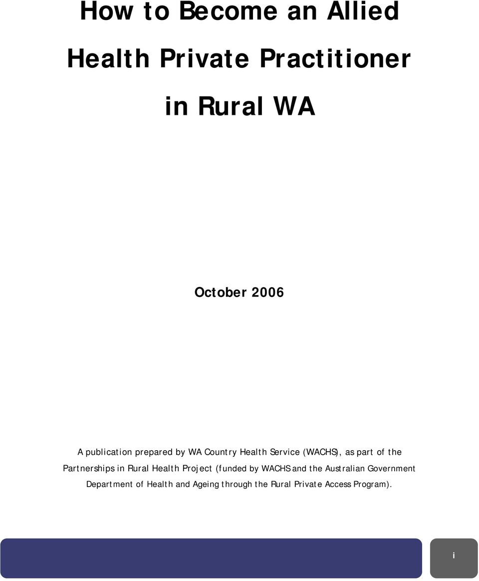 Partnerships in Rural Health Project (funded by WACHS and the Australian