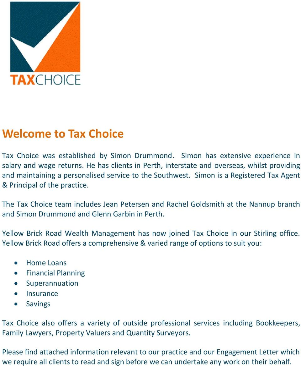 The Tax Choice team includes Jean Petersen and Rachel Goldsmith at the Nannup branch and Simon Drummond and Glenn Garbin in Perth.