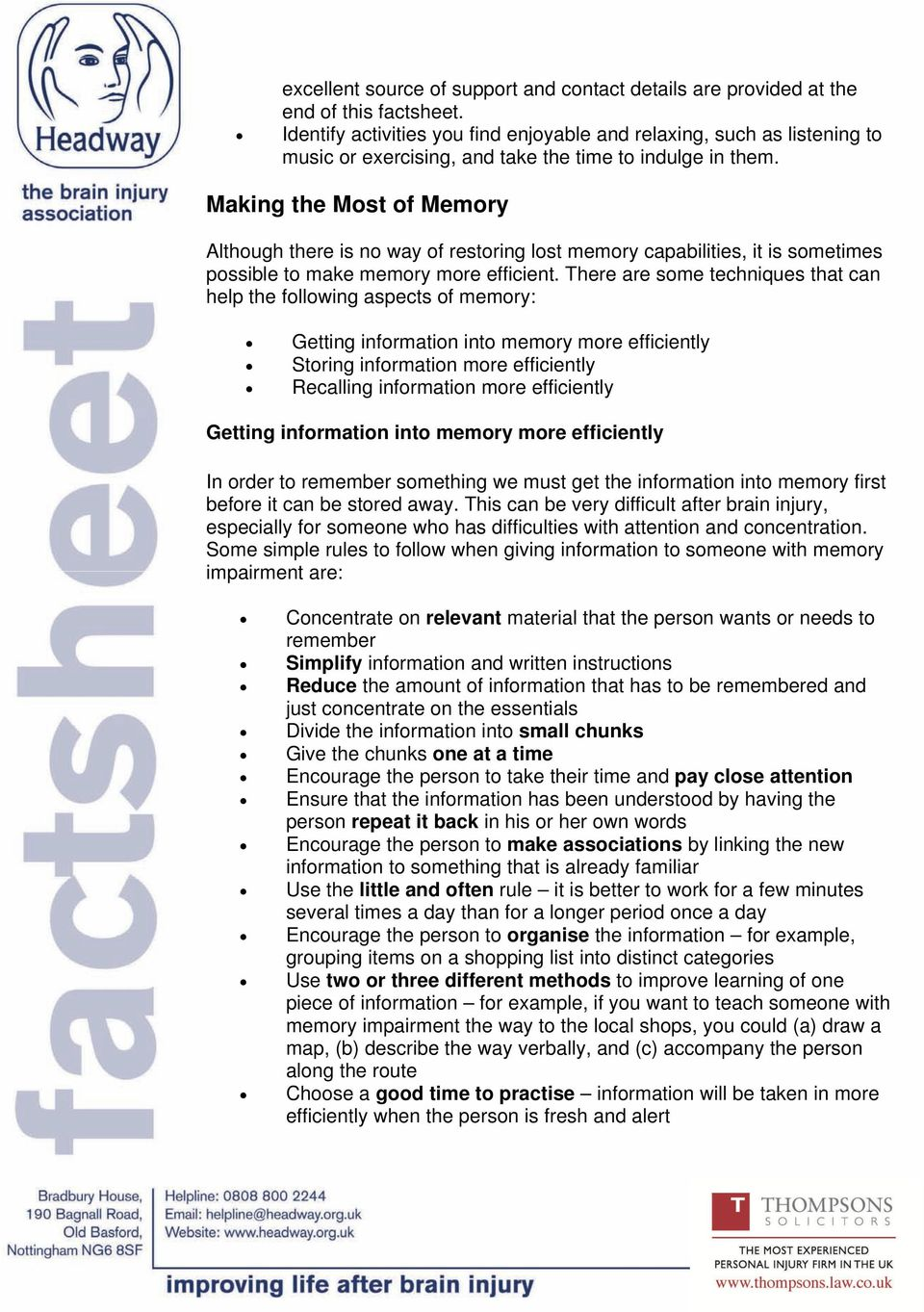 Making the Most of Memory Although there is no way of restoring lost memory capabilities, it is sometimes possible to make memory more efficient.