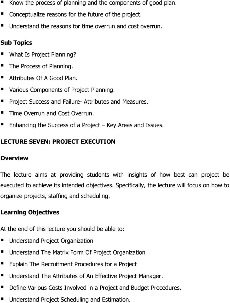 Enhancing the Success of a Project Key Areas and Issues.