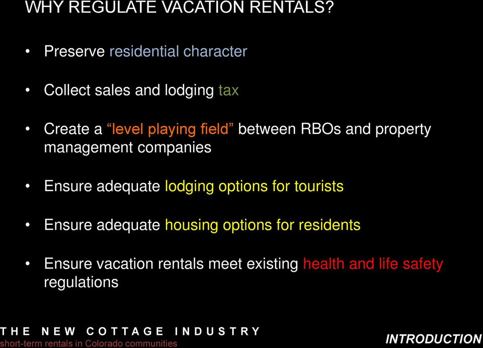 field between RBOs and property management companies Ensure adequate lodging options