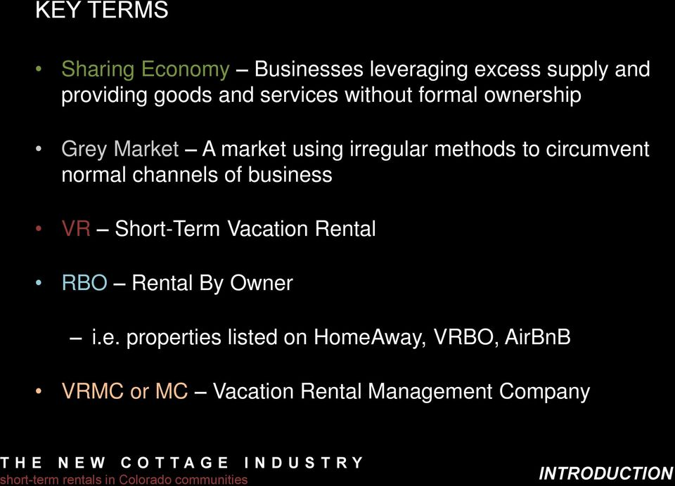 circumvent normal channels of business VR Short-Term Vacation Rental RBO Rental By Owner i.
