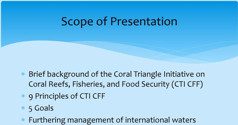 Fisheries, and Food Security (CTI CFF) 9