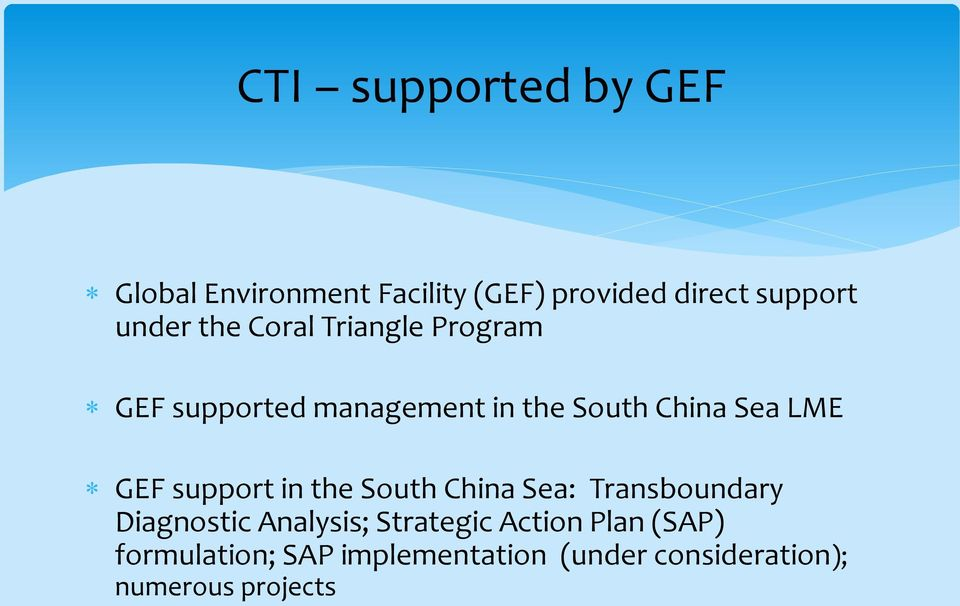 LME GEF support in the South China Sea: Transboundary Diagnostic Analysis;