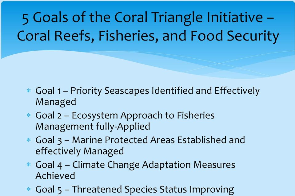 Fisheries Management fully-applied Goal 3 Marine Protected Areas Established and