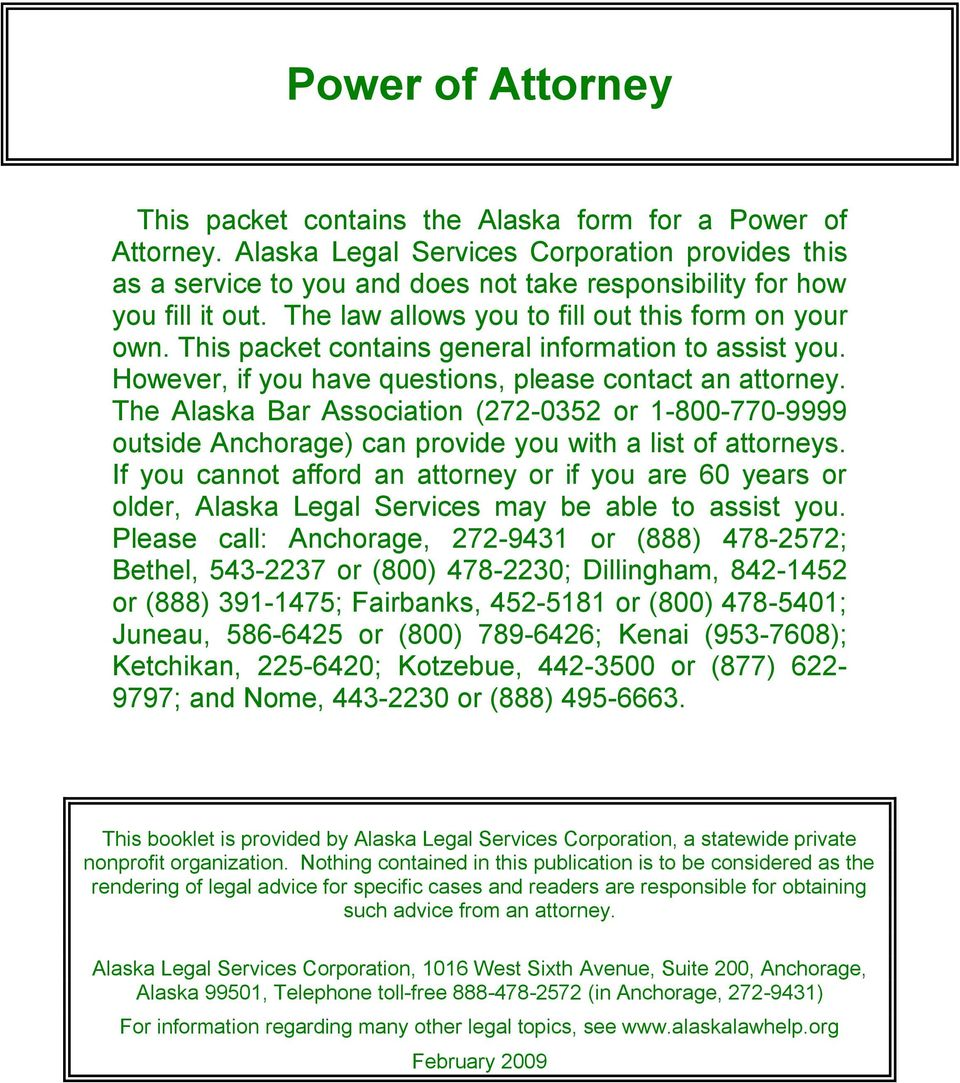 This packet contains general information to assist you. However, if you have questions, please contact an attorney.