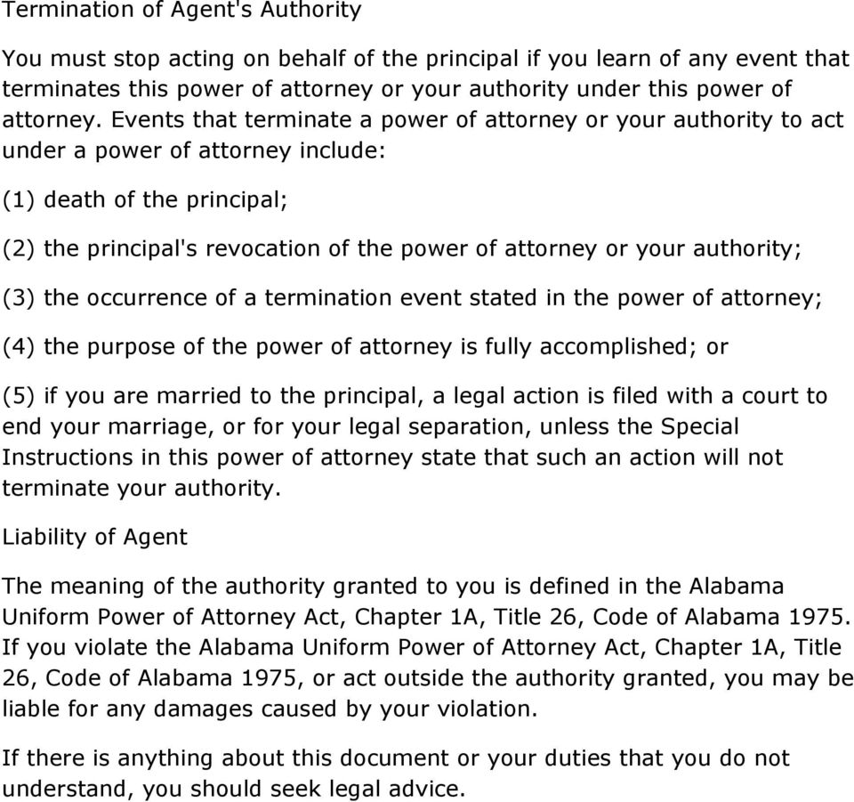 authority; (3) the occurrence of a termination event stated in the power of attorney; (4) the purpose of the power of attorney is fully accomplished; or (5) if you are married to the principal, a