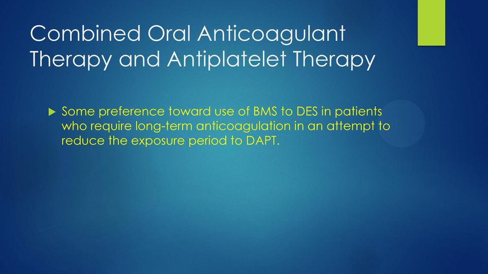 BMS to DES in patients who require long-term