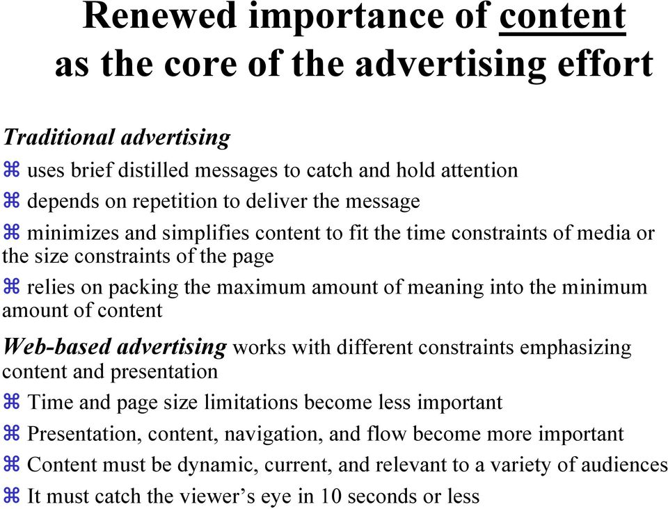 the minimum amount of content Web-based advertising works with different constraints emphasizing content and presentation Time and page size limitations become less important