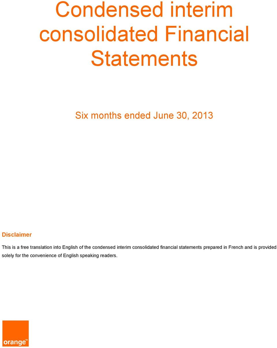 the condensed interim consolidated financial statements prepared in