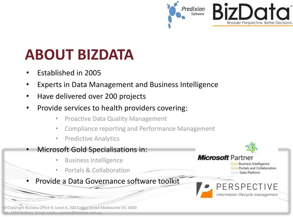 Management Compliance reporting and Performance Management Predictive Analytics Microsoft Gold