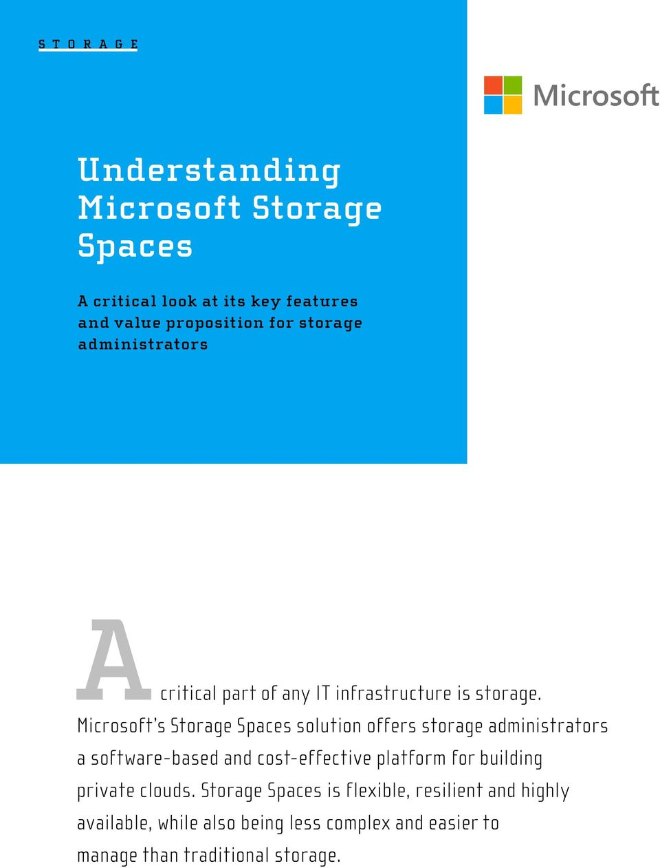 infrastructure is storage. a software-based and cost-effective platform for building private clouds.