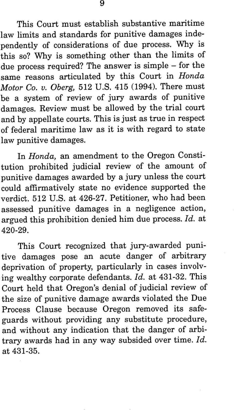 There must be a system of review of jury awards of punitive damages. Review must be allowed by the trial court and by appellate courts.