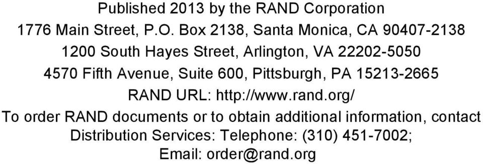 Fifth Avenue, Suite 600, Pittsburgh, PA 15213-2665 RAND URL: http://www.rand.