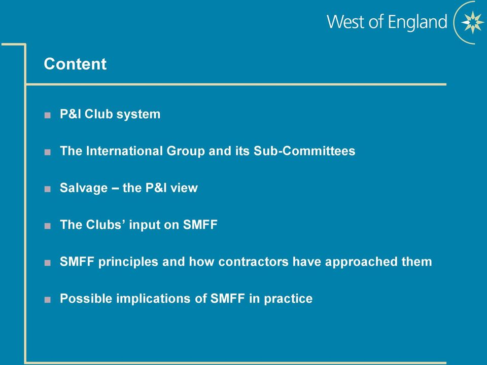 input on SMFF SMFF principles and how contractors